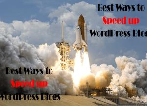 10+ Surprising Ways to Speed up WordPress Blogs